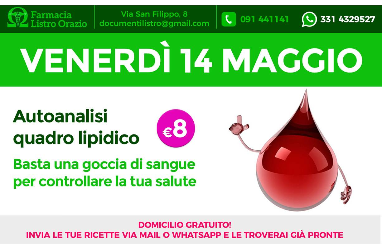Venerdì 14 maggio - autoanalisi quadro lipidico €8,00