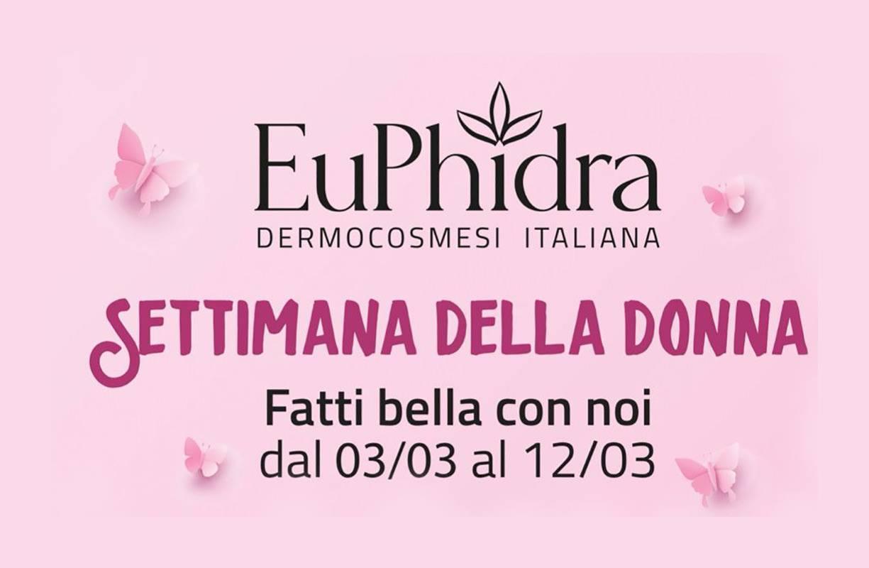 Dal 3 al 12 MARZO - Settimana della donna con EUPHIDRA