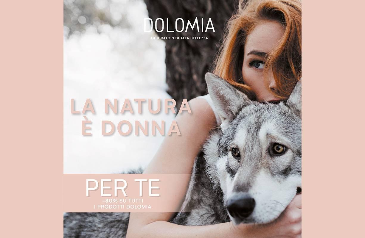 Dal1 all'8 MARZO - Speciale FESTA DELLA DONNA  30% su tutti i prodotti DOLOMIA Make up