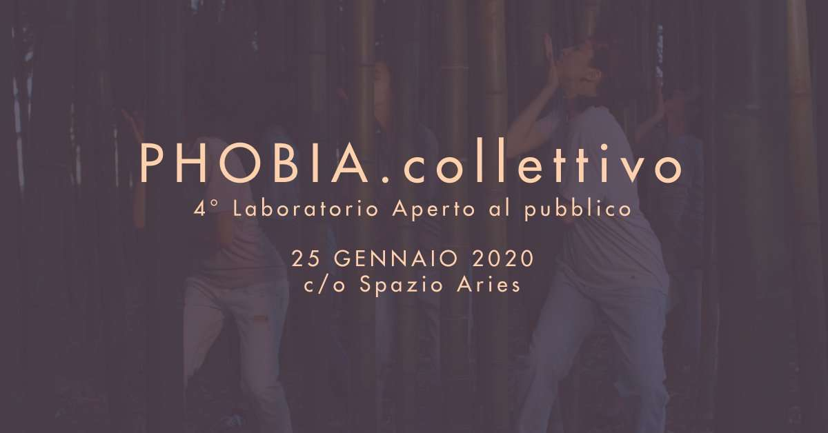 PHOBIA.Collettivo quarto laboratorio