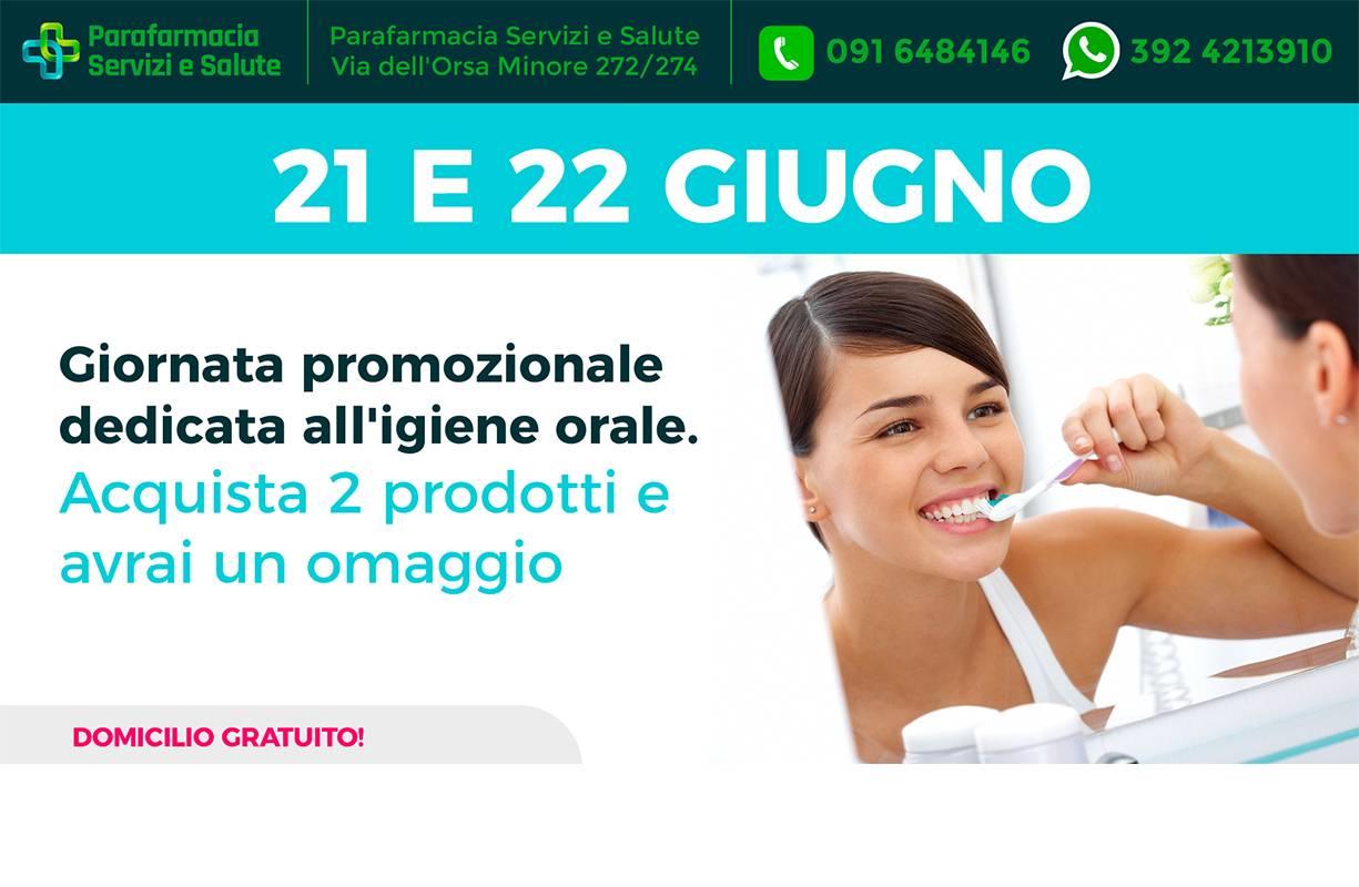 21 e il 22 GIUGNO - Giornata promozionale dedicata all'igiene orale acquista 2 prodotti e avrai un Omaggio