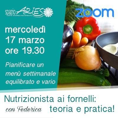 Nutrizionista ai fornelli: 17 marzo ore 19.30