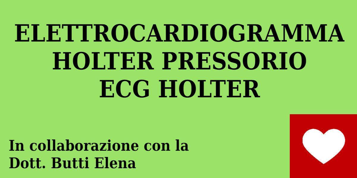 ELETTROCARDIOGRAMMA - HOLTER PRESSORIO - ECG HOLTER