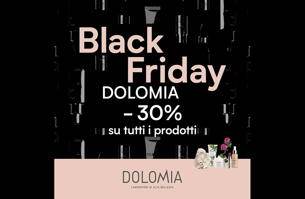 Dal 27 al 30 NOVEMBRE - Black Friday DOLOMIA