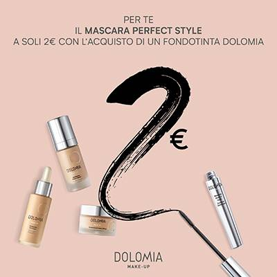 Dolomia fondotinta acquistando un fondotinta potrai avere il mascara perfect style a soli 2€